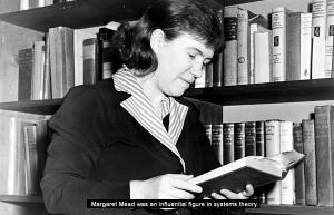 Systemteori - Margaret Mead