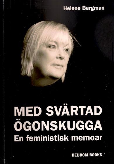 Bokomslag: Med svärtad Ögonskugga. Foto: Model House