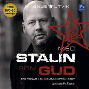 Med Stalin som Gud – Tre tonår i en kommunistisk sekt