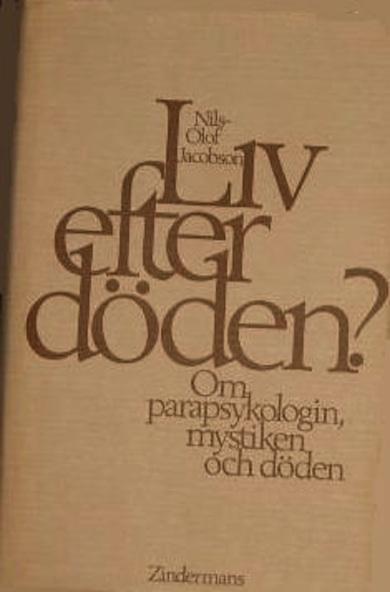 Liv efter döden - Nils Olof Jacobson