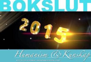 Humanism & Kunskap – Bokslut för 2015