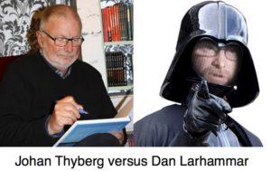 Professor Johan Thyberg avfärdar Dan Larhammar