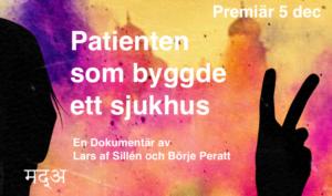 """Premiär den 5 december, dokumentären """"Patienten som byggde ett sjukhus"""""""